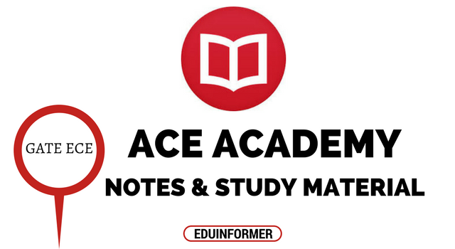 Ace Academy GATE ECE Notes and Study Materials