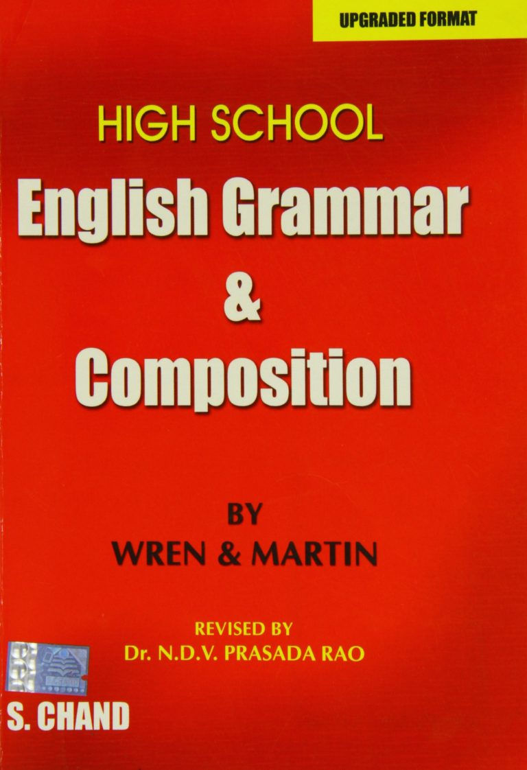 High School English Grammar and Composition by Wren & Martin