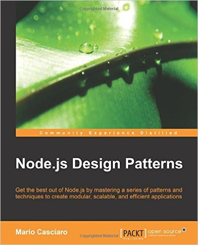 Node.js Design Patterns by Mario Casciaro