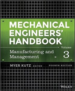 Mechanical Engineers' Handbooks By Myer Kutz 3