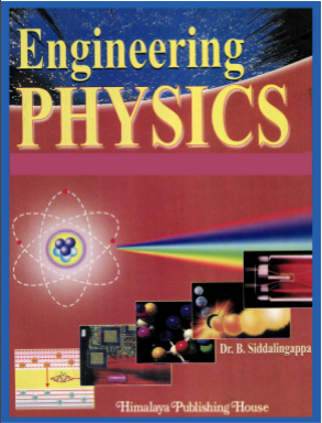 Engineering Physics by Dr B Siddalingappa