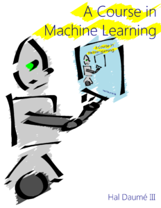 A Course in Machine Learning pdf