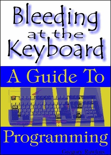 Bleeding at the Keyboard: A Guide to Modern Programming with Java