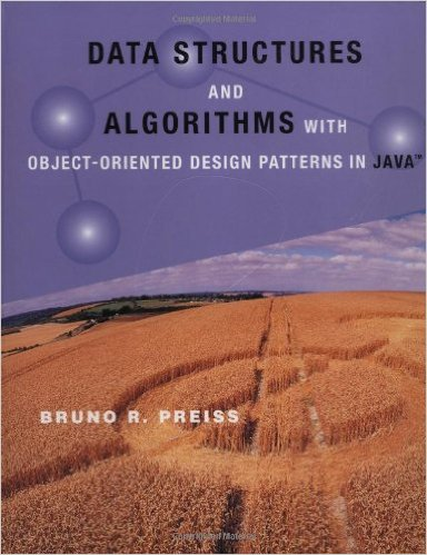 Data Structures and Algorithms With Object-Oriented Design Patterns in Java