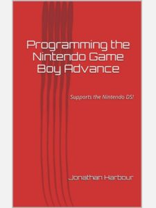 Programming The Nintendo Game Boy Advance The Unofficial Guide