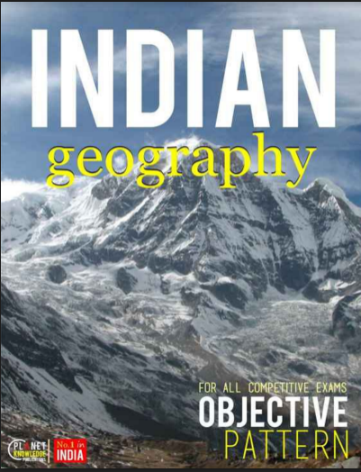 Indian Geography Objective: For Competitive Exams (1000+ Questions)