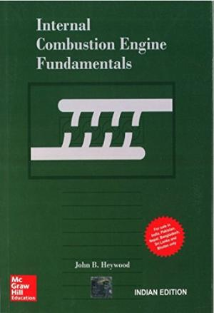 Internal Combustion Engine Fundamentals by John B Heywood