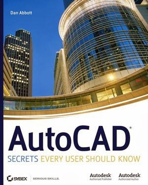 AutoCAD: Secrets Every User Should Know by Dan Abbott
