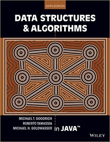 Data Structures And Algorithms in Java By Goodrich, Tamassia, Goldwasser