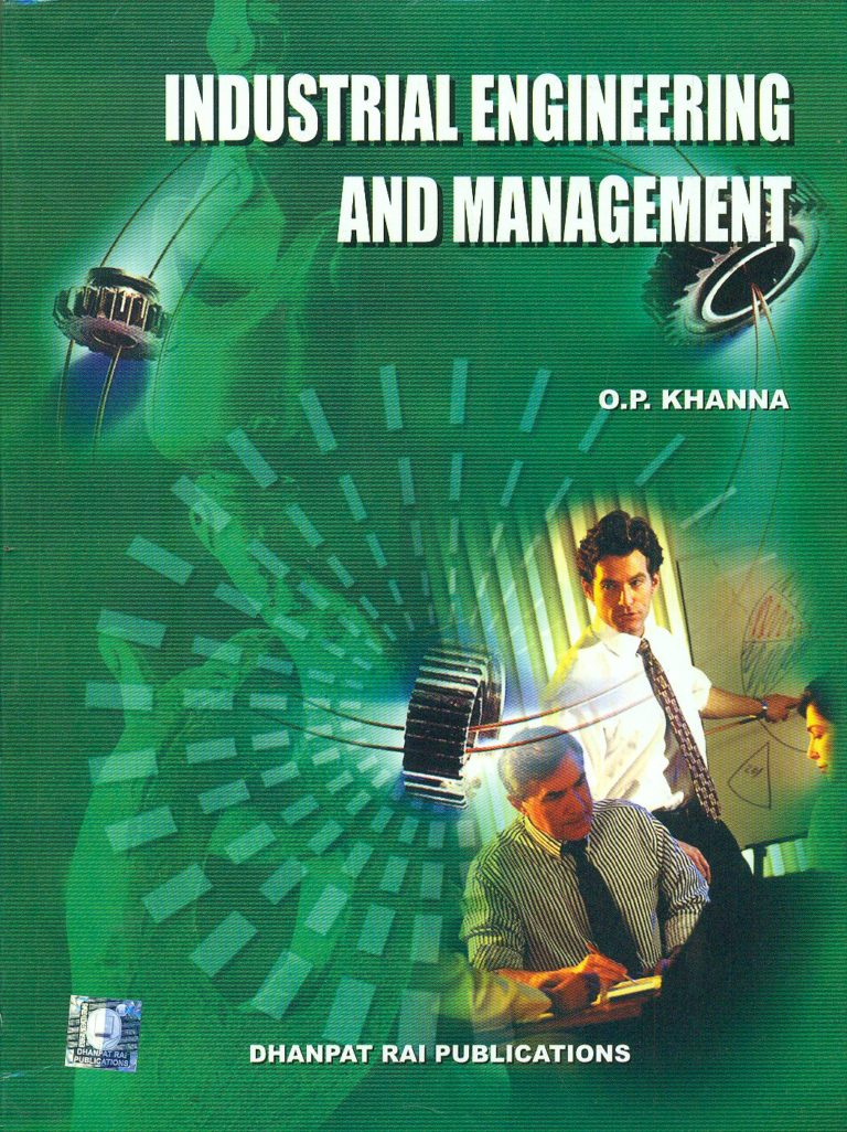Industrial Engineering And Management: Dr. O P Khanna