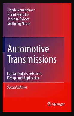 Automotive Transmissions: Fundamentals, Selections, Design and Applications