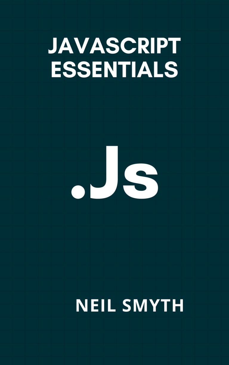 Javascript Essentials: Neil Smyth