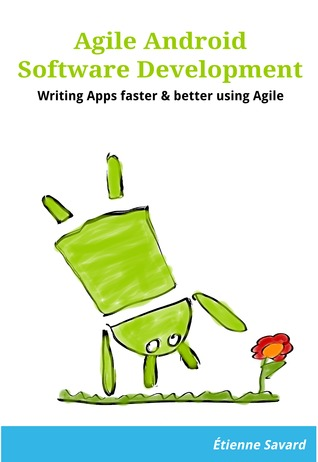Agile Android Software Development
