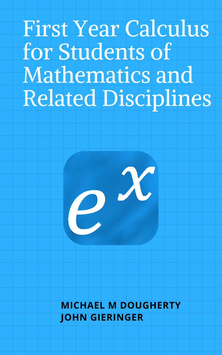 First Year Calculus for Students of Mathematics and Related Disciplines
