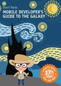 Dont Panic Mobile Developers Guide to The Galaxy