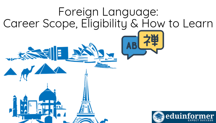 Foreign Language: Career Scope, Eligibility, Job Prospects & How to Learn