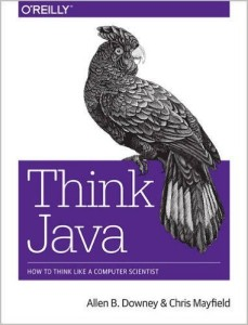 Think Java: How to Think Like a Computer Scientist (Version 6)