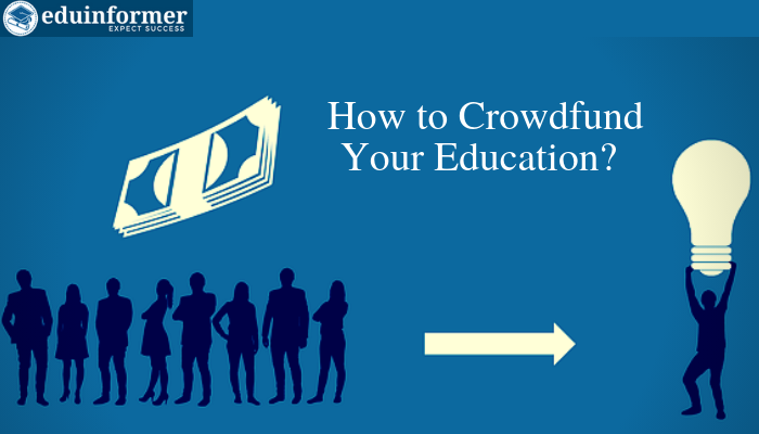 How to Crowdfund Your College Education? Step by Step Guide