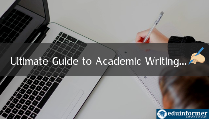An Ultimate Guide to Academic Writing