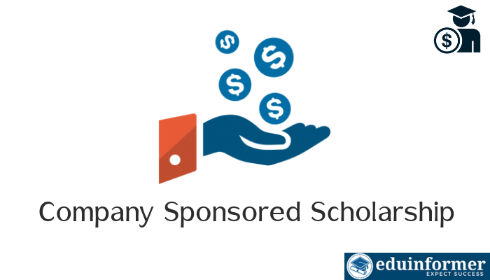 What is Company Sponsored Scholarship? Here's How Can You Get One