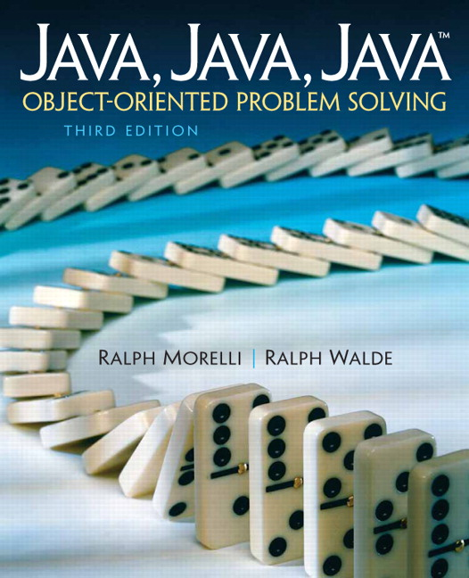 Java, Java, Java: Object-Oriented Problem Solving, Third Edition