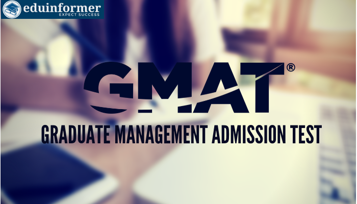All About GMAT: Everything You Need to Know (2020)