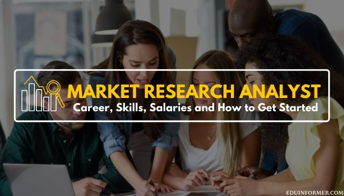 Career As a Market Research Analyst: Skills, Salary, and Scope