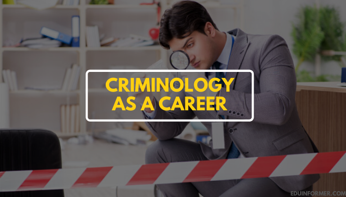 Criminology Career: Scopes and Opportunities in 2020 1