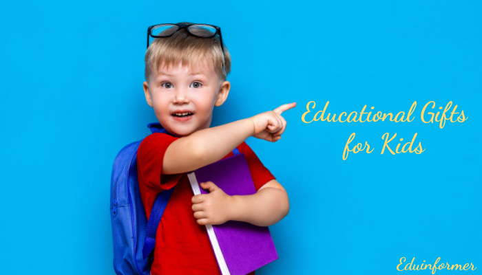 8 Best Educational Gifts for Kids
