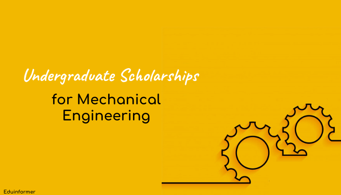 Undergraduate Scholarships for Mechanical Engineering (2020) 1