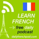 9 Best Podcasts to Learn French: The Fast  & Better Way 6
