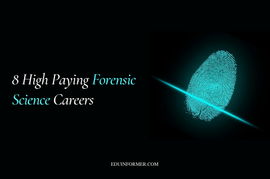 8 High Paying Forensic Science Careers8 High Paying Forensic Science Careers