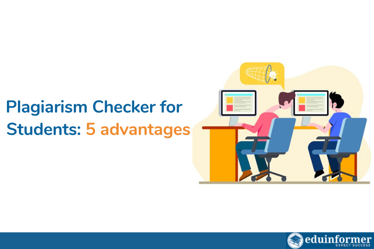 5 Advantages of Plagiarism Checker for Students