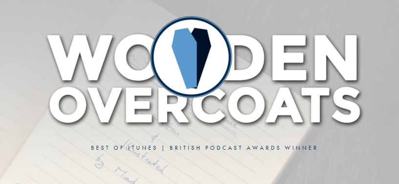 Wooden overcoat the best fictional podcasts to listen to