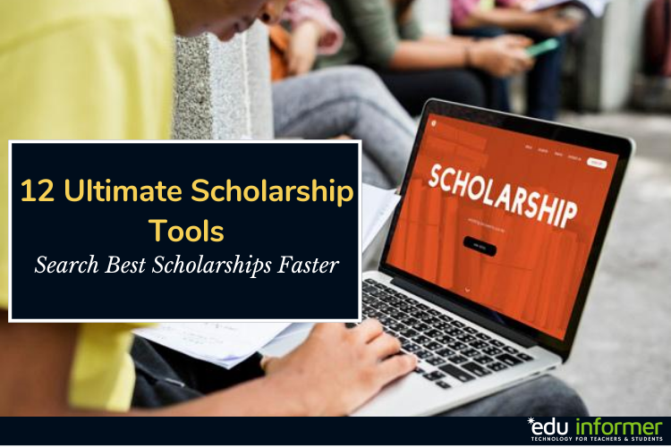 12 Ultimate Scholarship Tools – Search Scholarships Faster