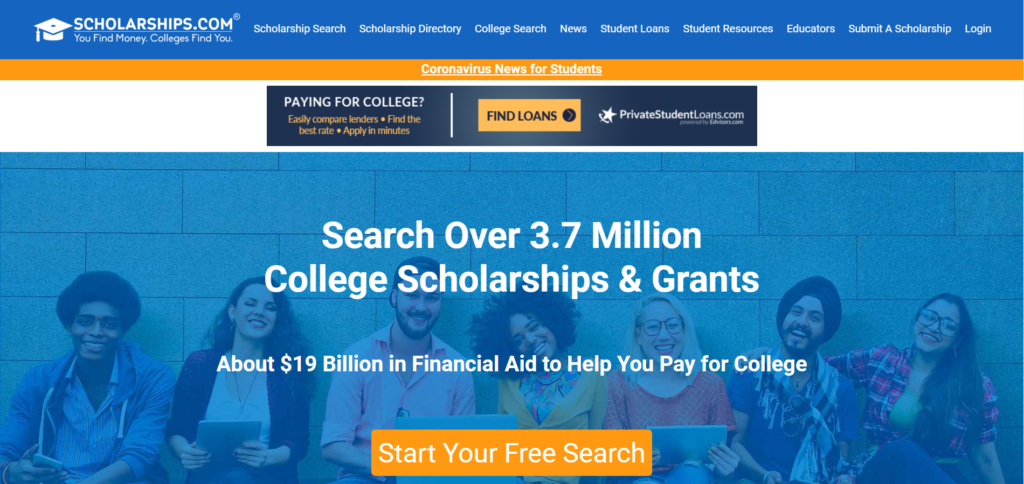 Scholarship.com is a platform with a over 3.7 Million College Scholarships & Grants are available of $19 Billion