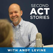 Career Podcast -  Second Act Stories