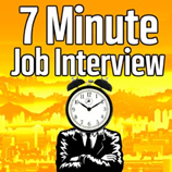 Career Podcast -  7 Minute Job Interview Podcast
