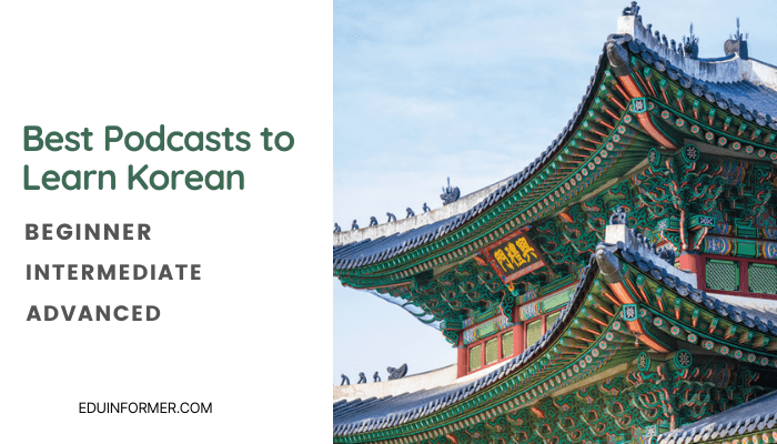 The 8 Best Podcasts To Learn Korean in 2021