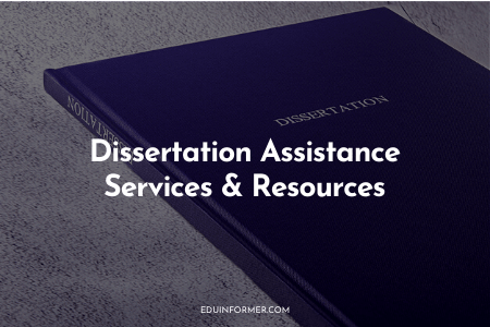 Dissertation Assistance Services and Resources