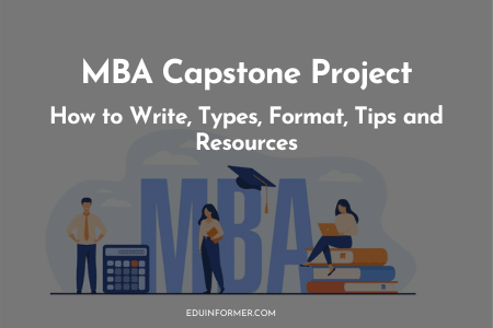 MBA Capstone Project – How to Write, Types, Format, Examples and Resources