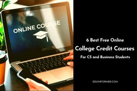 6 Free Online College Credit Courses [Self-paced]