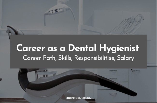 Dental Hygienist Career in 2021: Career Path, Skills, Salary