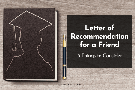 Letter Of Recommendation For A Friend – 5 Things to Consider