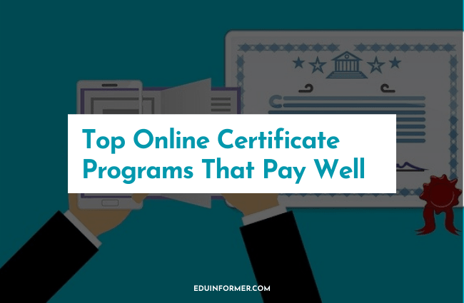 12 Top Online Certificate Programs That Pay Well