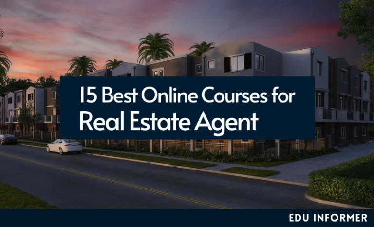 15 Best Online Courses for Real Estate Agents in 2021