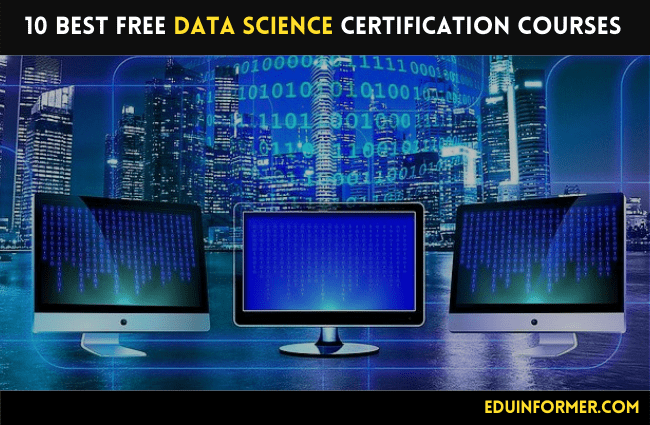 10 Best Free Data Science Certification Courses
