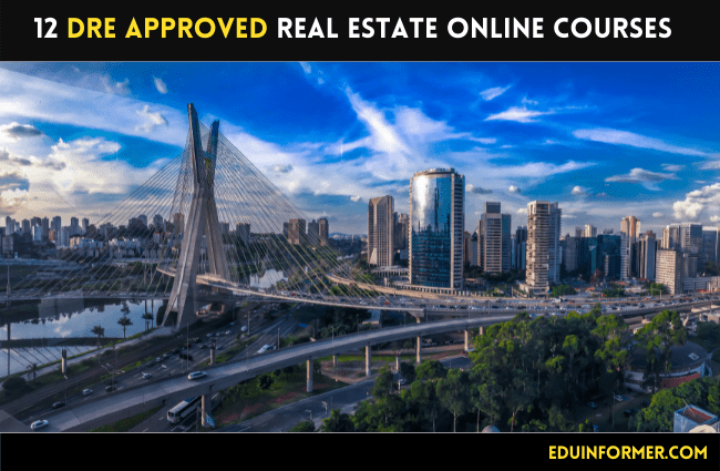 12 DRE Approved Real Estate Online Courses