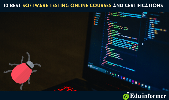 10 Best Software Testing Online Courses and Certifications