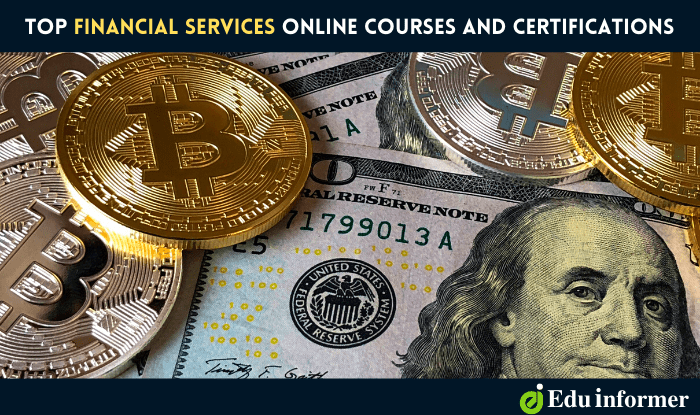 10 Top Financial Services Online Courses and Certifications